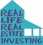 Real Life Real Estate Investing