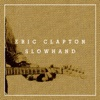 Slowhand 35th Anniversary (Super Deluxe) [Live], Eric Clapton