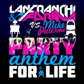 Party Anthem For Life - Single
