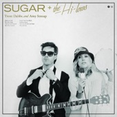 This Can't Be the Last Time - Sugar & The Hi Lows