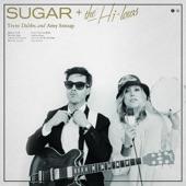 Stubborn Lover - Sugar & The Hi Lows