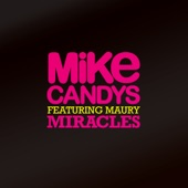 Miracles (Remixes) [feat. Maury] - EP
