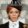 Something About Faith (Deluxe Edition), Faith Evans