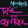 Afrojack ft. Eva Simons - Take Over Control