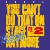 You Can't Do That On Stage Anymore, Vol. 2 - The Helsinki Concert, Frank Zappa