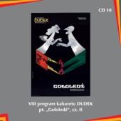 "VIII program kabaretu Dudek pt. ""Gołoledź"", cz. II"