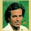 Hey!, Julio Iglesias