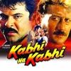 Kabhi Na Kabhi