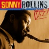 I Know That You Know  - Sonny Rollins