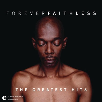 Forever Faithless: Greatest Hits