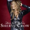 Home for Christmas, Sheryl Crow