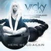 Here We Go Again (feat. Kelly Rowland & Trina) [Remixes], Vicky Green