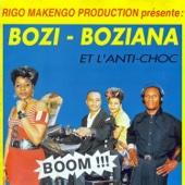 L'argent Vient Avec Le Temps - Bozi Boziana & l'Anti Choc