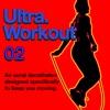 Ultra: Workout 02
