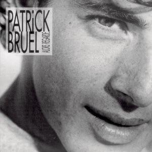 Patrick Bruel - J'Te L' Dis Quand Même