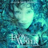 Lady In the Water (Original Motion Picture Soundtrack), James Newton Howard