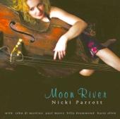 Moon River (Moon River) - Nicki Parrott