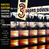 Rarities Edition: The Better Life (Live), 3 Doors Down