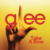 Take a Bow (Glee Cast Version) - Single