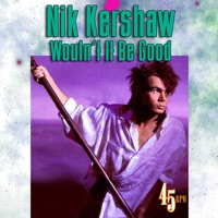 Wouldn't It Be Good - Nik Kershaw