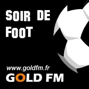 GOLD FM - Soir de Foot