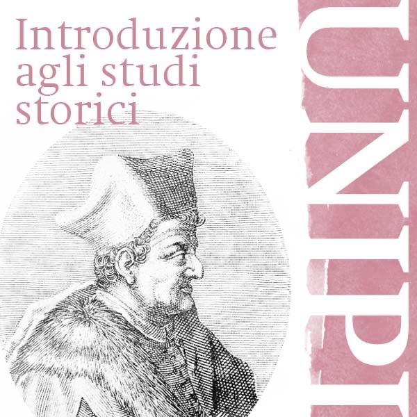Introduzione agli Studi Storici