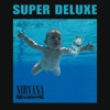 Nevermind (Super Deluxe Version), Nirvana