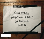 You're All I Have (Live At Koko) - Single