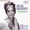 There'll Be Some Changes Made - Sue Raney
