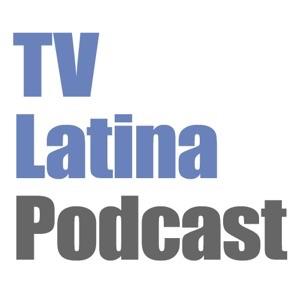 TV Latina Podcast