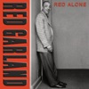 When Your Lover Has Gone  - Red Garland