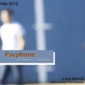 Payphone (Karaoke Version) [In the Style of Maroon5 - Instrumental HQ] - Gynmusic Studios