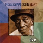 Mississippi John Hurt (Live)