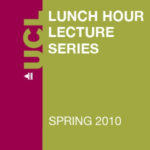 Lunch Hour Lectures - Spring 2010 - Audio