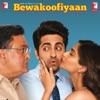Bewakoofiyaan (Original Motion Picture Soundtrack) - EP