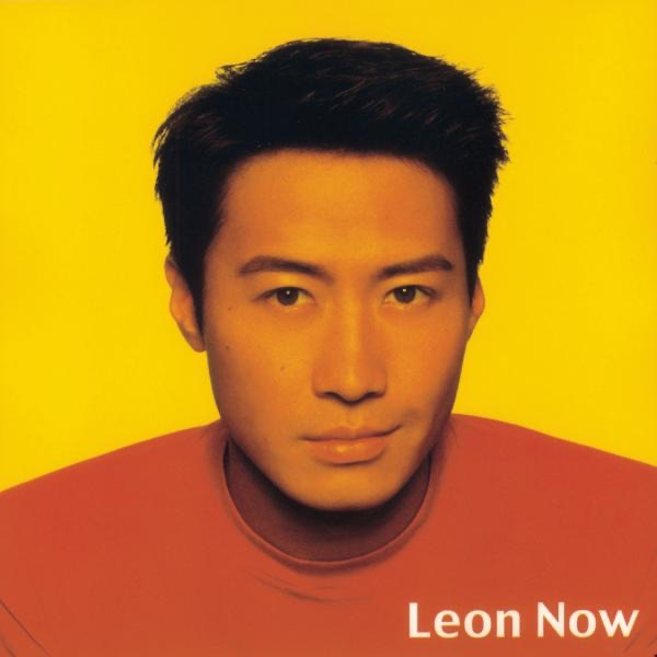Lai Lai Lai Song Download: Leon Now By Leon Lai On Apple Music