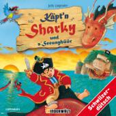 Käpt'n Sharky und s'Seeunghüür