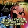 Latino: Cumbias Villeras Merengues y Otros Exitos Latinos, Mato Grosso