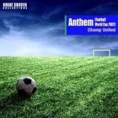 アンセム(Football World Cup 2002) [元気が出るサッカー・ソング]