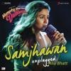 Samjhawan Unplugged by Alia Bhatt From Humpty Sharma Ki Dulhania Single