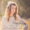 Daydream, Makayla Lynn