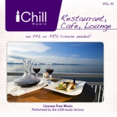 Restaurant, Cafe, Lounge, Vol. 3 - I Chill Music Factory