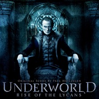 Underworld: Rise Of The Lycans - Official Soundtrack