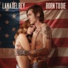 Born to Die (Remixes) - EP, Lana Del Rey
