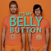 Download Rhett and Link - It's My Belly Button