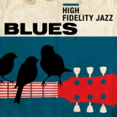 High Fidelity Jazz: Blues