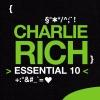Charlie Rich: Essential 10, Charlie Rich