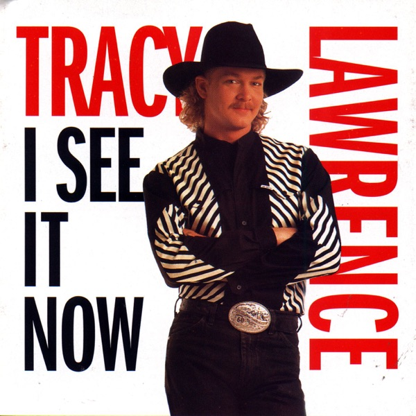 I See It Now Tracy Lawrence CD cover