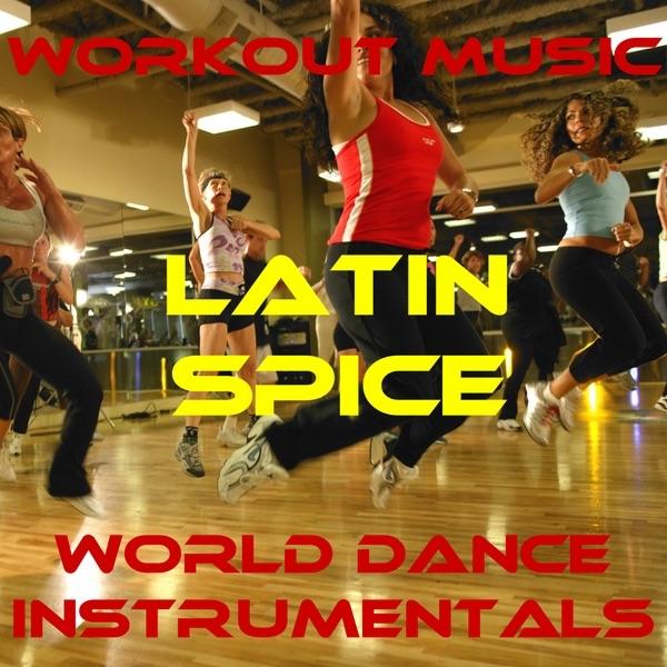 Workout Music - Latin Spice: Tumba la Gata Mala - 80's Freestyle (Latin Spice Mix)