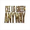 Anyway - EP, CeeLo Green
